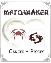 Cancer and Pisces:- Cancer and Pisces both have very appreciable bond between them. They both match with each other pretty good. Together they can make fulfilling relationship with each othe.......