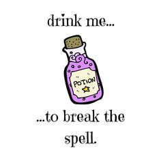 Drink Me Magic Potion Spell Fantasy Magical Happy Cute Love Funny Happy Gift Sarcastic Birthday Image Drink, Trippy Cat, Sarcastic Birthday, Birthday Drinks, Drink Me, Funny Happy, Lower Case Letters, Cute Love, The Magicians