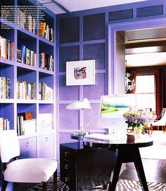 In a purple room. ---Elle Decor March 2008