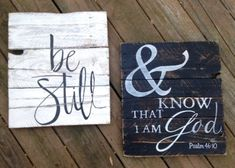 "Wood Sign, Rustic, Distressed Reclaimed Wood Sign, ""Be Still and Know that I am God"" set"
