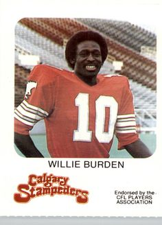 1981 Calgary Stampeders Red Rooster Willie Burden - Check out your favorite player cards listed in Beckett Marketplace. Football Icon, Football Cards, Canadian Football League, Player Card, Custom Football, Red Rooster, Second Best, Calgary, Legends