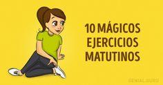 10Mágicos ejercicios matutinos para que tesientas lleno deenergía