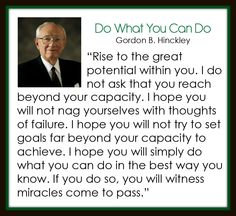 Do What You Can Do - Gordon B. Hinckley