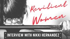 Resilient Women | Interview With Niki Hernandez Mental Health Resources, Improve Mental Health, Recommended Books, Mentally Strong, Skills To Learn, Mental Health Awareness, Book Recommendations, Self Care, Recovery