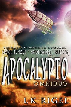 Apocalypto - Omnibus Edition, contains three books in the Apocalypto series: Space Junque, Spiderwork, and Bleeder