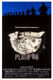 "Platoon (1986): ""A young recruit in Vietnam faces a moral crisis when confronted with the horrors of war and duality of man."" (www.imbd.com)"