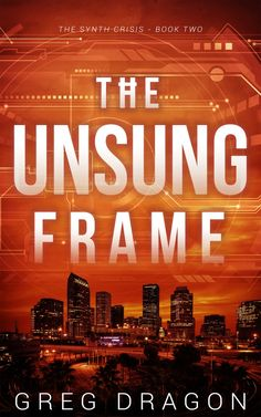 The Unsung Frame Science Fiction Books, Crime Fiction, My Books, Novels, Frame, Thrillers, Dragon, Sci Fi Books, Frames