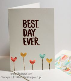 Simple and cute card using the FREE Best Day Ever Sale-A-Bration stamp set from Stampin' Up! Visit www.iStampin.com to learn more.