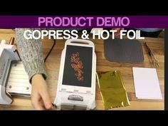 (1) How to Use GoPress & Hot Foil Machine Demo - YouTube