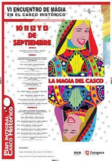 Plan Integral del Casco Histórico: VI Encuentro de Magía en el Casco Histórico