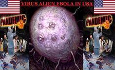 VÍRUS EBOLA: Ameaça Alienígena chega aos Estados Unidos!!!