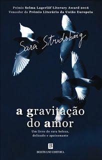 Manta de Histórias: A Gravitação do Amor de Sara Stridsberg - Novidade...
