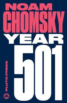 Year 501 By Noan Chomsky