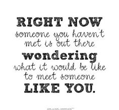 My thoughts exactly! That someone please step into my life NOW!