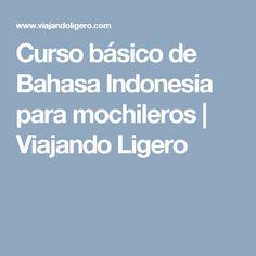 Bahasa indonesia video lesson basic series 1 greeting indonesian curso bsico de bahasa indonesia para mochileros viajando ligero m4hsunfo Choice Image