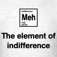 The Element of Indifference