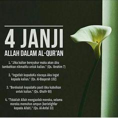 4 janji Allah dalam Al-Qur'an. Islamic Love Quotes, Islamic Inspirational Quotes, Muslim Quotes, Motivational Quotes, Hijrah Islam, Doa Islam, Prayer Verses, Quran Verses, Allah Quotes