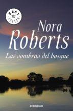 las sombras del bosque-nora roberts-9788483466148