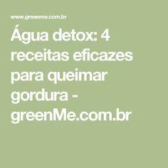 Água detox: 4 receitas eficazes para queimar gordura - greenMe.com.br