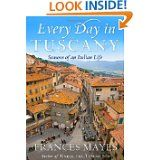 LOVE Frances Mayes books about life in Tuscany.