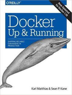 AmazonSmile: Docker: Up & Running (9781491917572): Matthias, Kane: Books