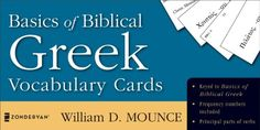 Basics of Biblical Greek Vocabulary Cards (The Zondervan Vocabulary Builder Series) by William D. Mounce