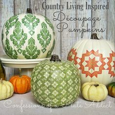 CONFESSIONS OF A PLATE ADDICT: Country Living Inspired Découpage Pumpkins