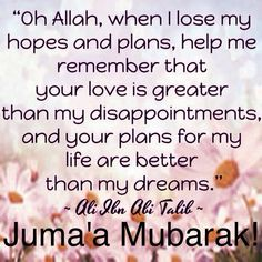 Jummah Mubarak Messages, Jummah Mubarak Dua, Jumah Mubarak, Jumma Mubarak Images, Best Islamic Quotes, Muslim Quotes, Religious Quotes, Jumuah Mubarak Quotes, Friday Messages