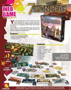 You are the leader of one of the 7 great cities of the Ancient World. Gather resources, develop commercial routes and affirm your military supremacy. Build your city and erect an architectural wonder which will transcend future times!  Seven Wonders is a simple and addictive game for the whole family. In 30 minutes, you can raise a complete civilization and build the greatest Wonders of the World.