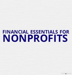 Report: Financial Essentials for Nonprofits [analyzing fixed/variable costs]