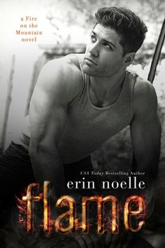 @erinnoelleauthor  @jillmsava   * * * COVER REVEAL * * *   FLAME by Erin Noelle   RELEASE DAY: AUGUST 6, 2015  SYNOPSIS:    I'm soaring.   After years of hard work and determination, I am exactly where I want to be in life. As the top ranked Freestyle Motocross rider in the world, I have more money than I could ever dream of spending and gorgeous women throwing themselves at me in every city I land. I have everything I could ever want.   Everything except her.  While in Breckenridge for my…