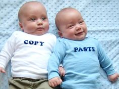 "Adorable ""copy and paste"" babies (""twins"" plagiarism?!)"