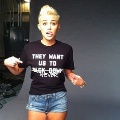 Miley-- I don't care, I love her.