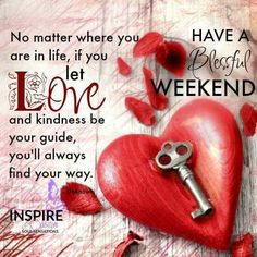 Weekend Quotes : QUOTATION – Image : Quotes Of the day – Description Blessed Weekend Sharing is Caring – Don't forget to share this quote ! Happy Weekend Quotes, Saturday Quotes, Its Friday Quotes, Good Night Quotes, Happy Friday, Happy Saturday, Weekend Greetings, Good Morning Greetings, Evening Greetings