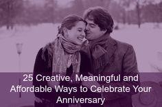 25 Creative Anniversary Ideas www.amplifyhappinessnow.com