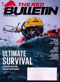 The Red Bulletin September 2016 NEW Ultimate Survival with Alaska Coast Guard…