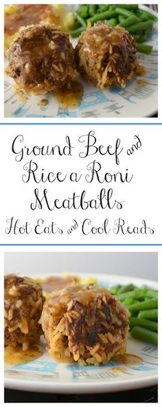 Delicious meat and potatoes comfort food the whole family will love! Ground Beef and Rice a Roni Meatballs from Hot Eats and Cool Reads