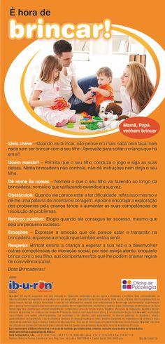 Dicas para os pais utilizarem os momentos de brincadeira com os seus filhos de uma forma promotora de bom desenvolvimento cognitivo, emocional e relacional. Conteúdos da Oficina de Psicologia, com o apoio do Ib-u-ron