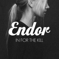 Skream - In For The Kill (Endor Remix) by Endor on SoundCloud