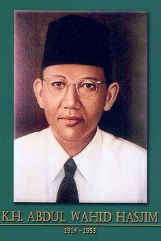 gambar-foto pahlawan kemerdekaan indonesia, KH.AWahid Hasyim Dutch East Indies, Real Hero, Knowledge, Blogging, Marketing, History, People, Anime, Movie Posters