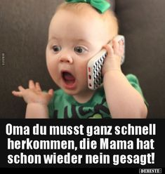 Grandma you have to come here very quickly, mom already has . Cute Gif, Funny Cute, German Quotes, Funny Illustration, Stupid Funny Memes, True Words, Funny Babies, Really Funny, True Stories