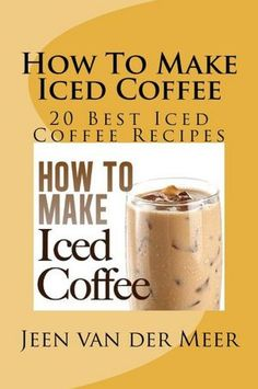 Cold Coffee Drink Recipes