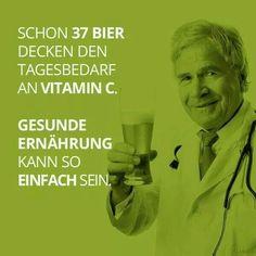 Bier Lustig witzig Sprüche Bild Bilder. BIER. Schon 37 Bier decken den Tagesbedarf an Vitamin c. Lustig witzig Sprüche Bild Bilder