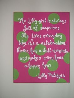 Lilly Pulitzer Quote ...... Love!