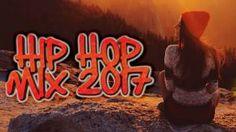 Best Hip Hop / Rap Music Mix 2017 – (Rap / Hip Hop Mix 2017)