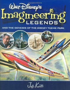 Walt Disney's Imagineering Legends and the Genesis of the Disney Theme Park: Jeff Kurtti, Bruce Gordon: 9780786855599: Amazon.com: Books