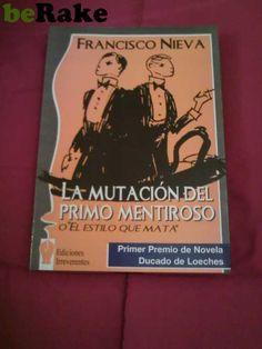 Vendo La mutaciÓn del primo mentiroso. autor: francisco nieva. ediciones irreverentes 2004. 286 páginas. contacta conmigo para consultar est...