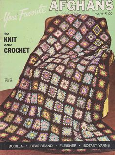 Your Favorite Afghans to Knit and Crochet Volume 45 - Vintage pattern book