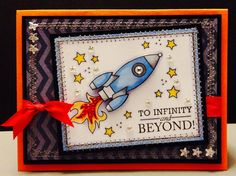 Jaxon's To Infinity & Beyond by StephStamps1982 - Cards and Paper Crafts at Splitcoaststampers