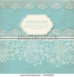 Greeting card. Vintage background with lace.